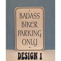 Biker Parking Only Metal Sign  MADE IN USA