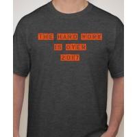 Hard Work T-Shirt