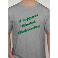 """Wasted Wednesday"" T-Shirt"