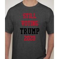 Still Trump 2020 T-Shirt