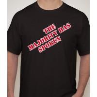 """The Majority Has Spoken"" Election T-Shirt"